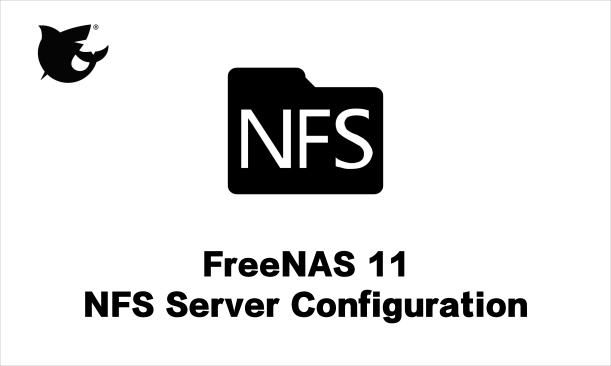 NFS-Server-FreeNAS11-LukmanLAB