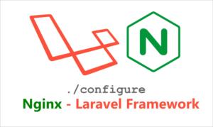 Nginx - Laravel Framework